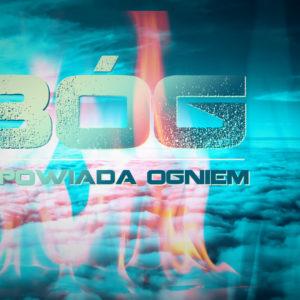 Bóg odpowiada ogniem