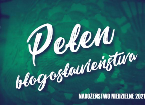 Pełen błogosławieństwa – Ew. Marka cz. 12