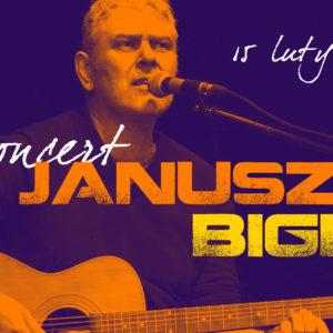 Ewangelia z muzyką – czyli koncert Janusza Bigdy