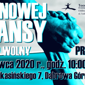 Dni Nowej Szansy – Dąbrowa Górnicza 27 czerwiec 2020 r.